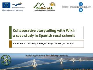 Collaborative storytelling with Wiki:  a case study in Spanish rural schools