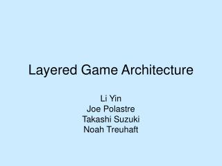 Layered Game Architecture