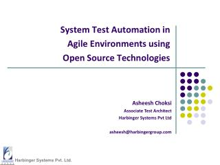 System Test Automation in  Agile Environments using  Open Source Technologies
