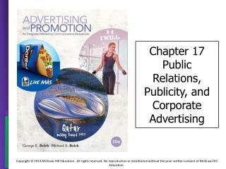 Chapter 17 Public Relations, Publicity, and Corporate Advertising