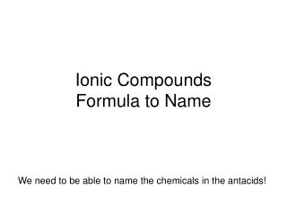 Ionic Compounds Formula to Name