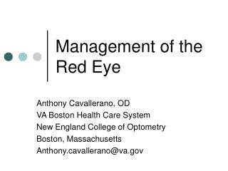 Management of the Red Eye
