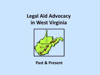 Legal Aid Advocacy  in West Virginia