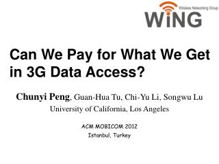 Can We Pay for What We Get  in 3G Data Access?