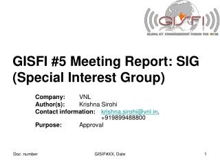 GISFI #5 Meeting Report: SIG (Special Interest Group)