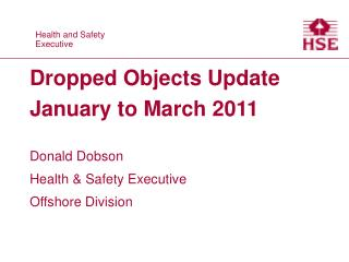 Dropped Objects Update January to March 2011