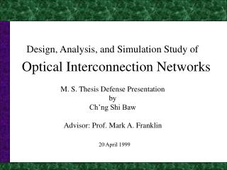 Optical Interconnection Networks