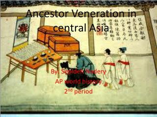 Ancestor Veneration in central Asia