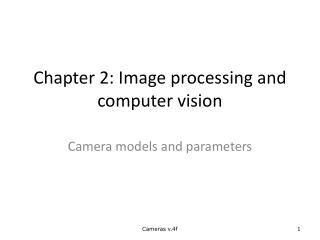Chapter 2: Image processing and computer vision