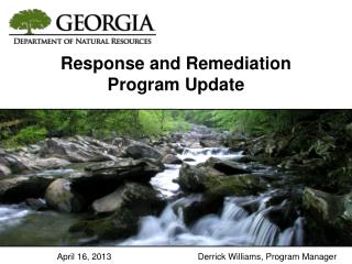 Response and Remediation Program Update