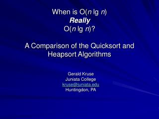 When is O( n  lg  n ) Really O( n  lg  n )?   A Comparison of the Quicksort and  Heapsort Algorithms