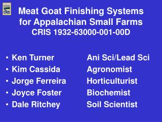 Meat Goat Finishing Systems for Appalachian Small Farms CRIS 1932-63000-001-00D