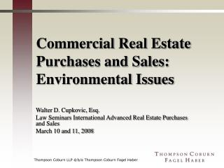 Commercial Real Estate Purchases and Sales: Environmental Issues