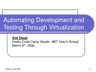 Automating Development and Testing Through Virtualization