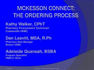 McKesson Connect:  The Ordering Process