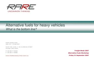 Alternative fuels for heavy vehicles What is the bottom line?