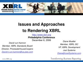 David vun Kannon Member, XBRL Standards Board Director, PricewaterhouseCoopers