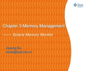 Chapter 3 Memory Management ——  Solaris Memory Monitor