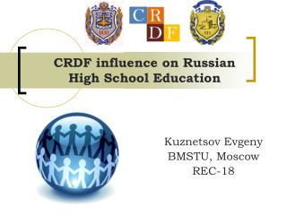 CRDF influence on Russian High School Education