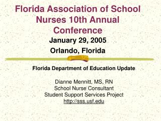 Florida Association of School Nurses 10th Annual Conference