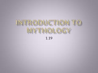 Introduction to Mythology