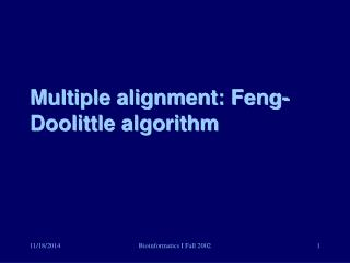 Multiple alignment: Feng-Doolittle algorithm