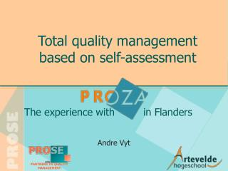 Total quality management based on self-assessment