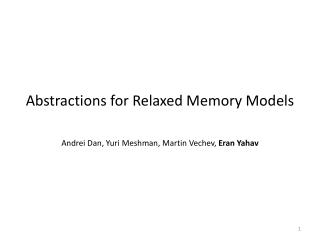 Abstractions for Relaxed Memory Models