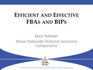 Efficient and Effective FBAs and BIPs