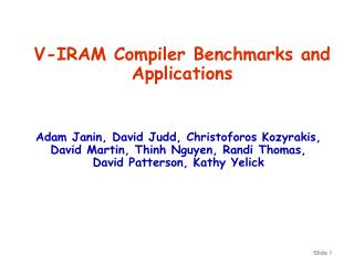 V-IRAM Compiler Benchmarks and Applications