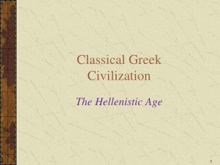 Classical Greek Civilization