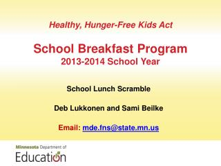 Healthy, Hunger-Free Kids Act School Breakfast  Program  2013-2014 School Year