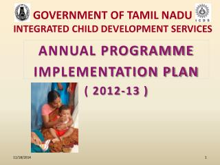 GOVERNMENT OF TAMIL NADU INTEGRATED CHILD DEVELOPMENT SERVICES