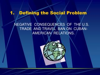 Defining the Social Problem
