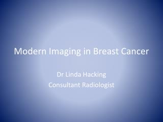 Modern Imaging in Breast Cancer