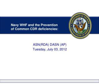 Navy WHF and the Prevention of Common CDR deficiencies: