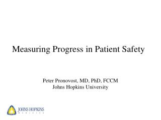 Measuring Progress in Patient Safety