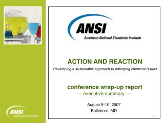 conference wrap-up report — executive summary — August 9-10, 2007 Baltimore, MD