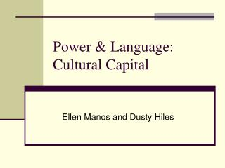 Power & Language:  Cultural Capital