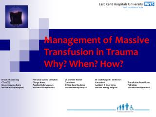 Management of Massive Transfusion in Trauma  Why? When? How?