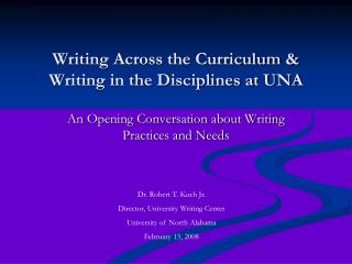 Writing Across the Curriculum & Writing in the Disciplines at UNA