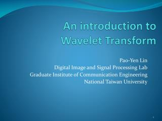 An introduction to  Wavelet Transform