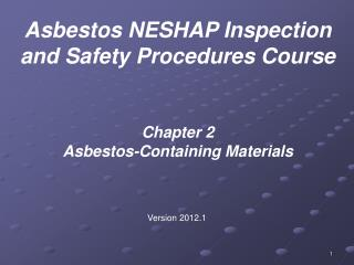 Chapter 2 Asbestos-Containing Materials