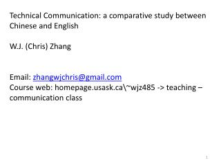 Technical Communication: a comparative study between Chinese and English W.J. (Chris) Zhang
