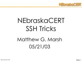 NEbraskaCERT SSH Tricks