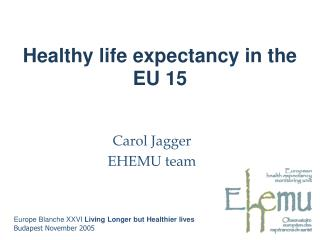 Healthy life expectancy in the EU 15