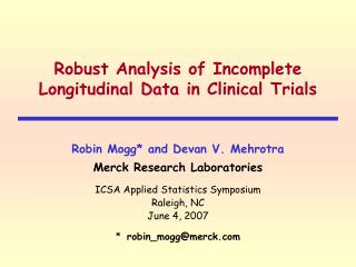 Robust Analysis of Incomplete Longitudinal Data in Clinical Trials