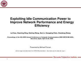 Exploiting Idle Communication Power to Improve Network Performance and Energy Efficiency