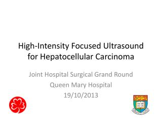 High-Intensity Focused Ultrasound for Hepatocellular Carcinoma