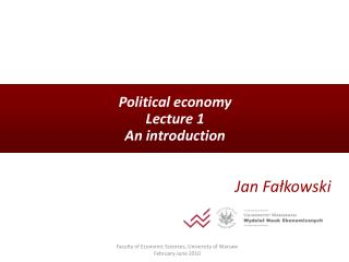 Political economy Lecture 1  An introduction